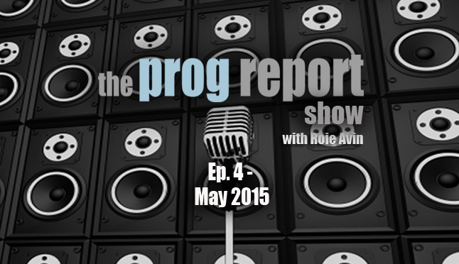 The Prog Report Show – May 2015
