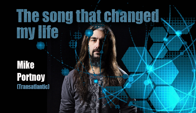The Song That Changed My Life – Mike Portnoy