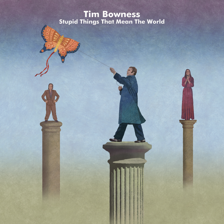 Tim Bowness – Stupid Things That Mean the World CD Review