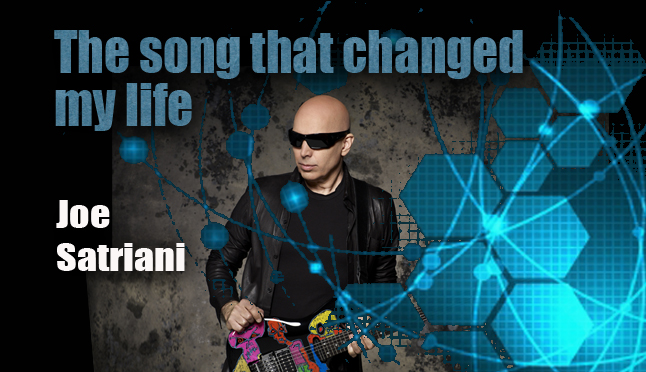 Joe Satriani – The Song That Changed My Life