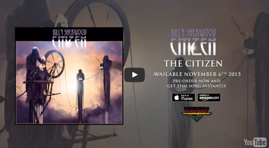 Billy Sherwood – The Citizen (Official Audio)