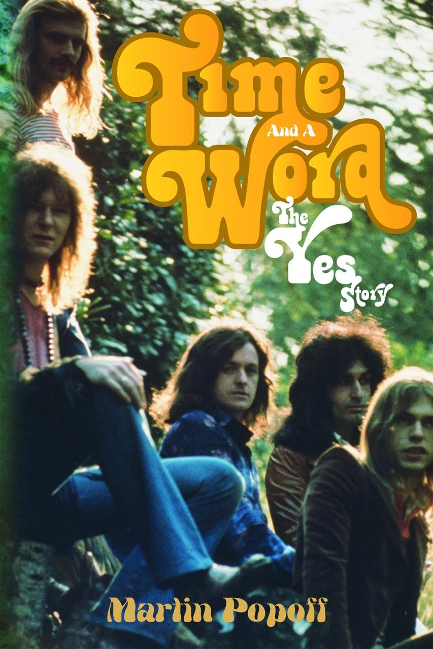 Book Review: Yes – A Time and a Word