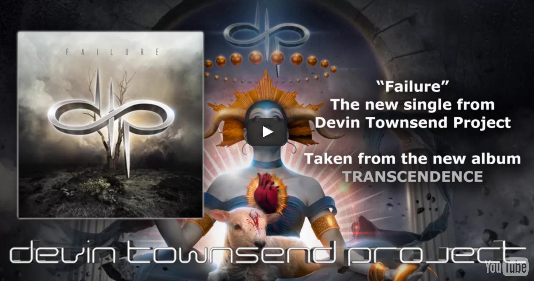 "Devin Townsend – ""Failure"" (Album Track)"