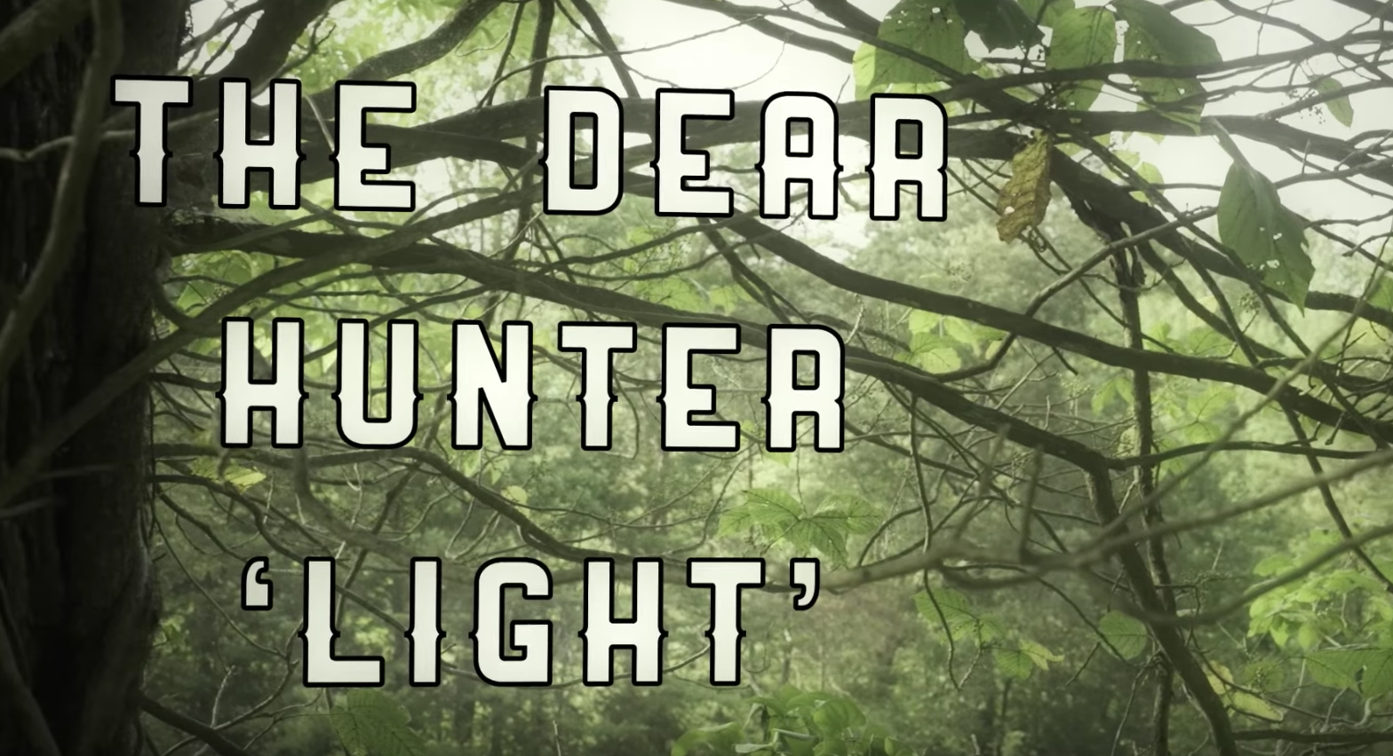 The Dear Hunter – Light (Lyric Video)