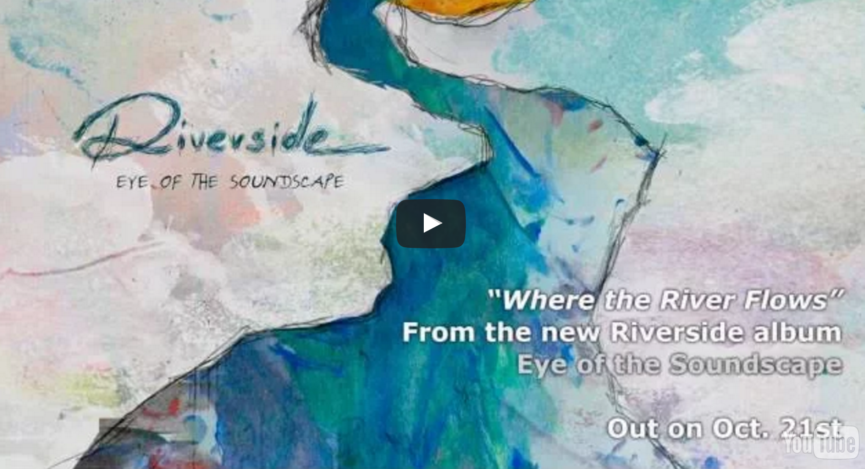 "Riverside  – ""Where the River Flows"" (Album Track)"