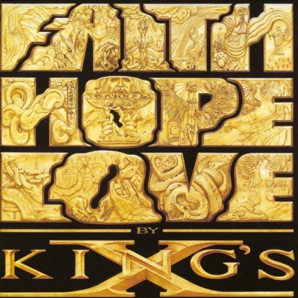 King's X break thru with 'Faith Hope Love' 26 years ago