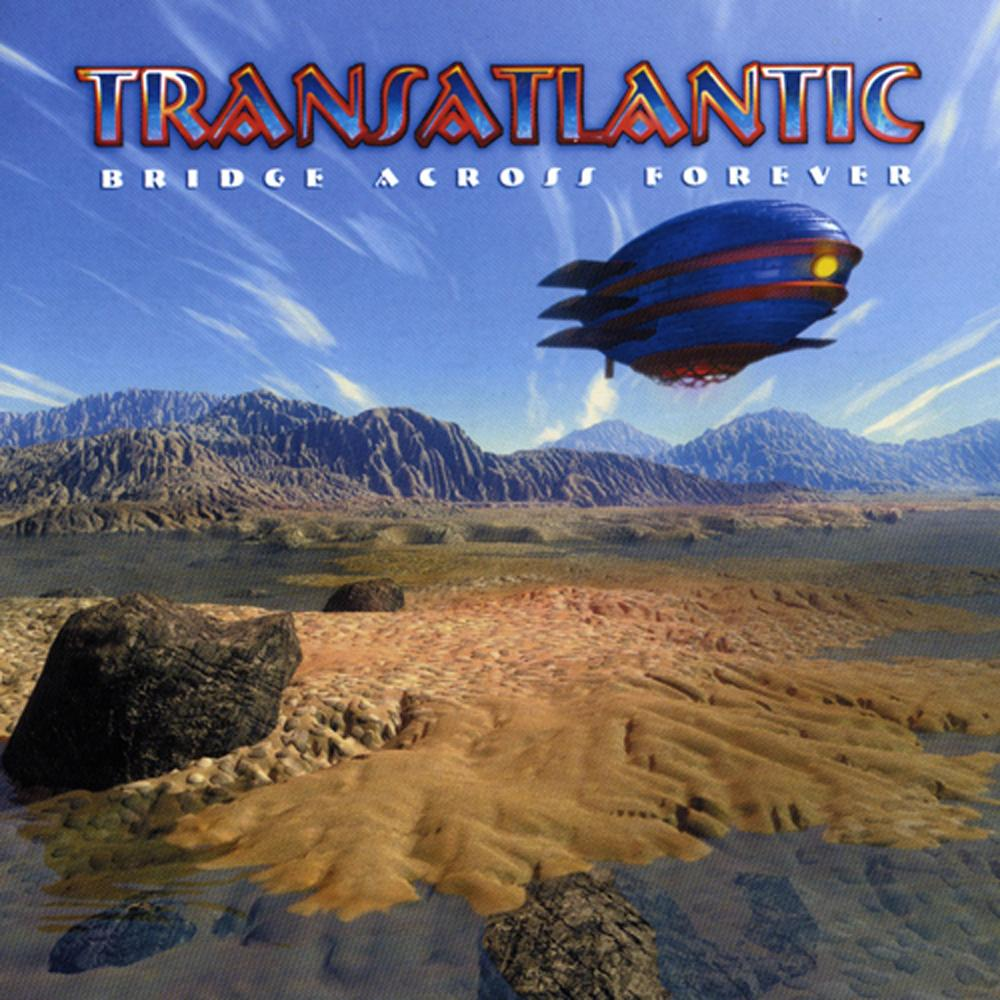 15 years ago Transatlantic release 'Bridge Across Forever'