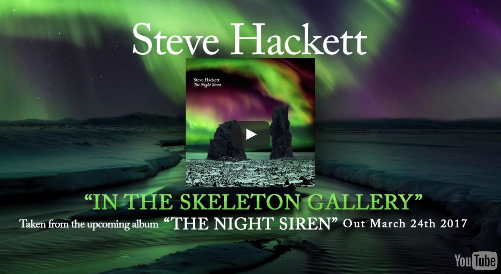 """Steve Hackett – """"In The Skeleton Gallery"""" (Album track)"""