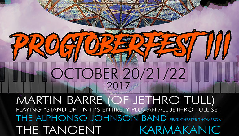 Progtoberfest III featuring Martin Barre, The Tangent, Karmakanic and more on sale today