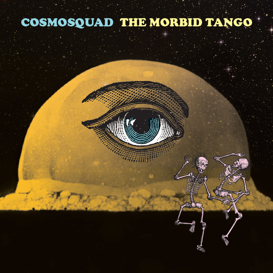 Cosmosquad – The Morbid Tango (Album Review)
