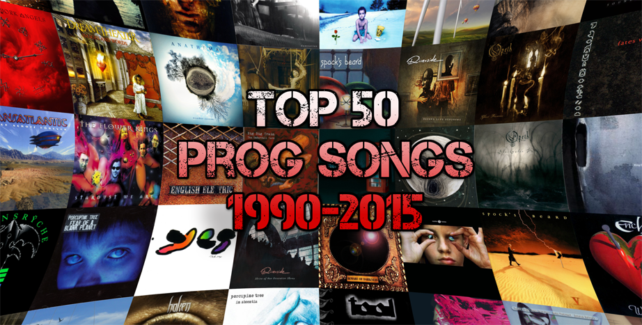 Top 50 Modern Prog Songs 1990-2015