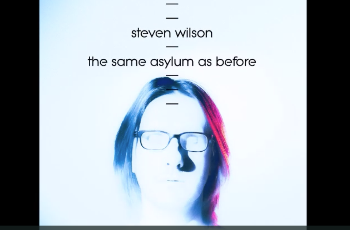"Steven Wilson reveals ""The Same Asylum as Before"""