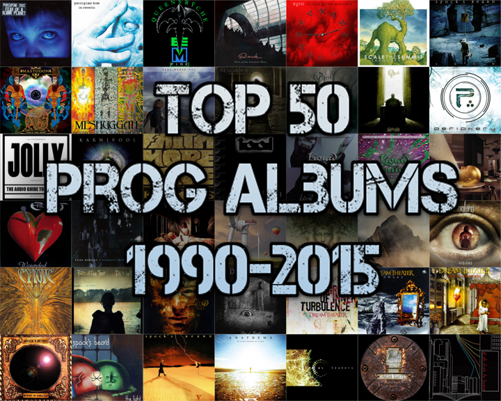Top 50 Prog Albums 1990 2015 The Prog Report